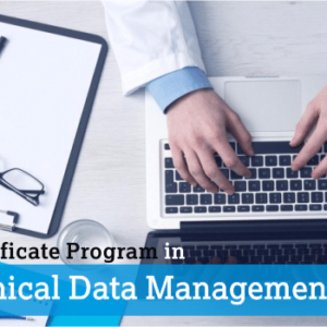 Certificate Program in Clincal Data Management